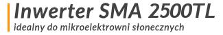 Inwerter SMA 2100TL przeznaczony do mikroinstalacji fotowoltaicznych